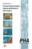 Guidelines for Process Hazards Analysis (PHA, HAZOP), Hazards Identification, and Risk Analysis (eBook, PDF)