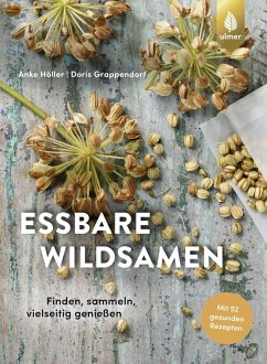 Essbare Wildsamen - Höller, Anke; Grappendorf, Doris