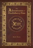 The Adventures of Huckleberry Finn (100 Copy Limited Edition)