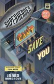Superheroes Can't Save You: Study Guide