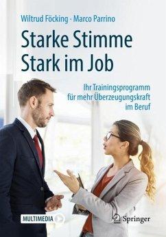 Starke Stimme - Stark im Job - Föcking, Wiltrud; Parrino, Marco