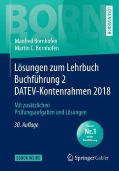 Lösungen zum Lehrbuch Buchführung 2 DATEV-Kontenrahmen 2018 - Bornhofen, Manfred; Bornhofen, Martin C.