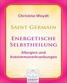 Saint Germain: Energetische Selbstheilung - Allergien und Autoimmunerkrankungen (eBook, ePUB)