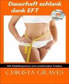 Dauerhaft schlank dank EFT (eBook, ePUB)