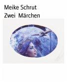 Zwei Märchen (eBook, ePUB)