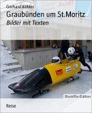 Graubünden um St.Moritz (eBook, ePUB)