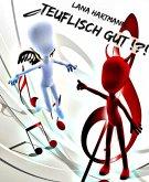Teuflisch gut !?! (eBook, ePUB)