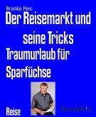 Der Reisemarkt und seine Tricks (eBook, ePUB)