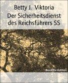 Der Sicherheitsdienst des Reichsführers SS (eBook, ePUB)