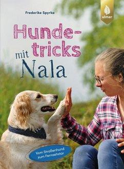 Hundetricks mit Nala - Spyrka, Frederike