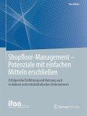 Shopfloor-Management - Potenziale mit einfachen Mitteln erschließen