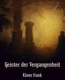 Geister der Vergangenheit (eBook, ePUB)
