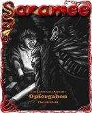 Geschichten aus Saramee 8: Opfergaben (eBook, ePUB)