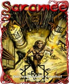 Saramee 1: Der vergessene Friedhof