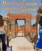 Meine beste Freundin ist eine Mumie (kostenlose Leseprobe) (eBook, ePUB)