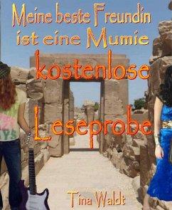 Meine beste Freundin ist eine Mumie (kostenlose Leseprobe) (eBook, ePUB) - Waldt, Tina
