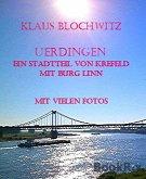 Uerdingen, ein Stadtteil von Krefeld mit Burg Linn (eBook, ePUB)