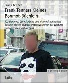 Frank Tenners Kleines Bonmot-Büchlein (eBook, ePUB)