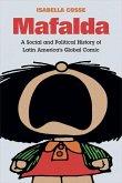 Mafalda: A Social and Political History of Latin America's Global Comic