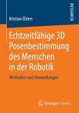 Echtzeitfähige 3D Posenbestimmung des Menschen in der Robotik