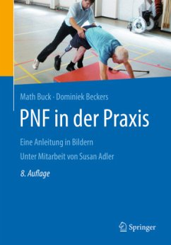 PNF in der Praxis - Buck, Math;Beckers, Dominiek
