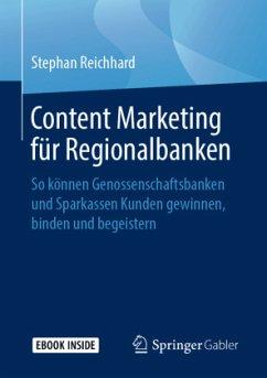 Content Marketing für Regionalbanken - Reichhard, Stephan