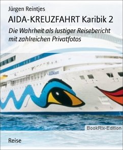 AIDA-KREUZFAHRT Karibik 2 (eBook, ePUB) - Reintjes, Jürgen
