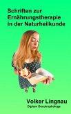 Schriften zur Ernährungstherapie in der Naturheilkunde (eBook, ePUB)