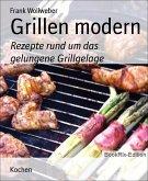 Grillen modern (eBook, ePUB)