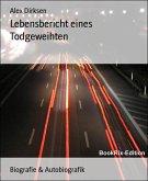 Lebensbericht eines Todgeweihten (eBook, ePUB)