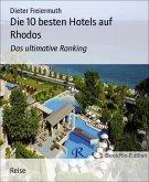 Die 10 besten Hotels auf Rhodos (eBook, ePUB)