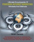 Ultimate Encyclopedia Of Powerful Internet Marketing Mindsets And Methods (eBook, ePUB)