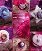 Ring Ding kreativ - Über 30 Ideen und Anleitungen für Ihren individuellen Ring! (eBook, ePUB)