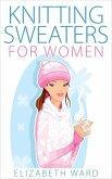 Knitting Sweaters for Women (eBook, ePUB)