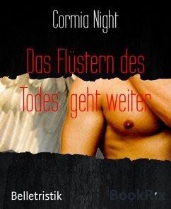 Das Flüstern des Todes geht weiter (eBook, ePUB) - Night, Cormia