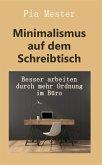 Minimalismus auf dem Schreibtisch (eBook, ePUB)