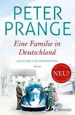 Am Ende die Hoffnung / Eine Familie in Deutschland Bd.2 - Prange, Peter