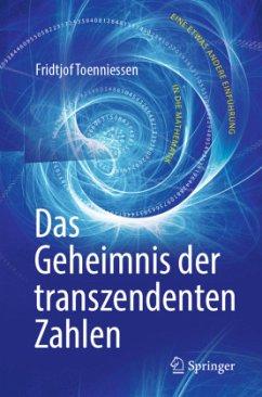 Das Geheimnis der transzendenten Zahlen - Toenniessen, Fridtjof