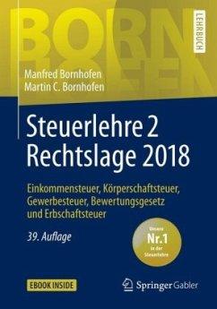 Steuerlehre 2 Rechtslage 2018 - Bornhofen, Manfred; Bornhofen, Martin C.