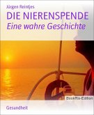 DIE NIERENSPENDE (eBook, ePUB)