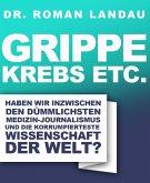 Grippe, Krebs etc. (eBook, ePUB)