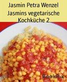 Jasmins vegetarische Kochküche 2 (eBook, ePUB)