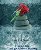 Healing: Inside Out And Outside In (eBook, ePUB)