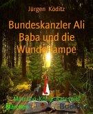 Bundeskanzler Ali Baba und die Wunderlampe (eBook, ePUB)
