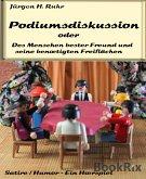 Podiumsdiskussion oder Des Menschen bester Freund und seine benötigten Freiflächen (eBook, ePUB)