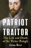 Patriot or Traitor