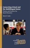 Connecting School and the Multilingual Home: Theory and Practice for Rural Educators