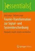 Fourier-Transformation zur Signal- und Systembeschreibung