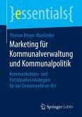 Marketing für Kommunalverwaltung und Kommunalpolitik