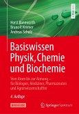 Basiswissen Physik, Chemie und Biochemie